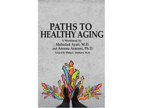 Mehrdad Ayati, Stanford geriatrician, discussing healthy aging