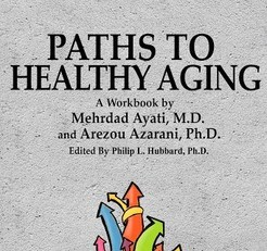Dr. Ayati, Bay Area Geriatrician, and  Dr. Azarani, CEO of Protogen Consulting, talking about their book Paths to Healthy Aging